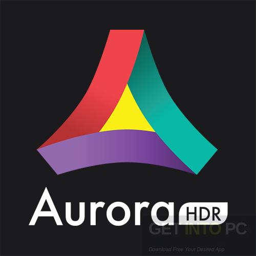 Aurora HDR 2019 Free Download